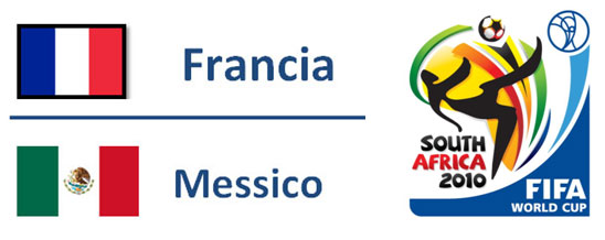 Francia - Messico Mondiali Sudafrica 2010